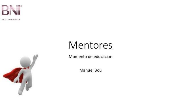 Mentores Momento de educación Manuel Bou