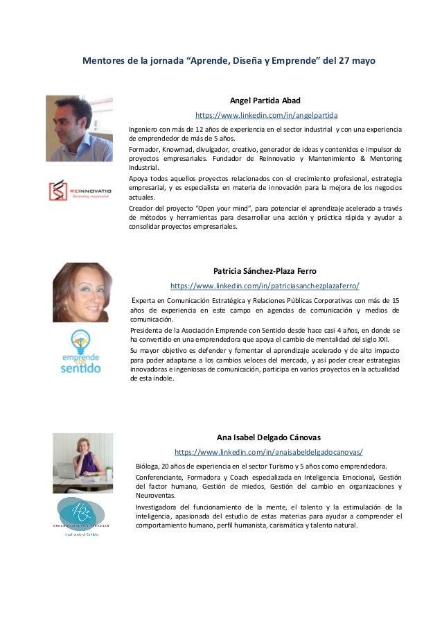 """Mentores de la jornada """"Aprende, Diseña y Emprende"""" del 27 mayo Angel Partida Abad https://www.linkedin.com/in/angelpartid..."""