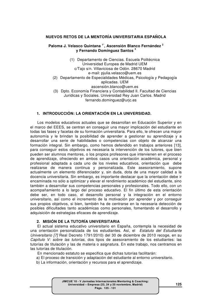NUEVOS RETOS DE LA MENTORÍA UNIVERSITARIA ESPAÑOLA          Paloma J. Velasco Quintana 1*, Ascensión Blanco Fernández 2   ...
