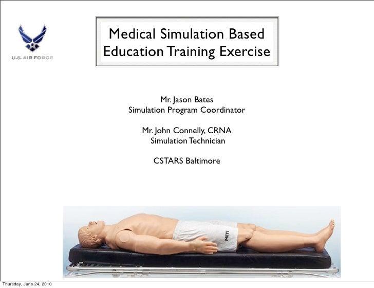 Medical Simulation Based                           Education Training Exercise                                          Mr...