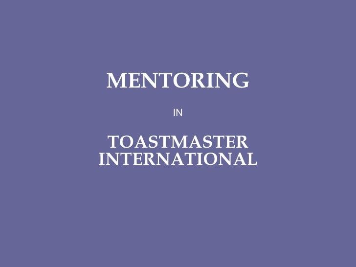 MENTORING IN TOASTMASTER INTERNATIONAL