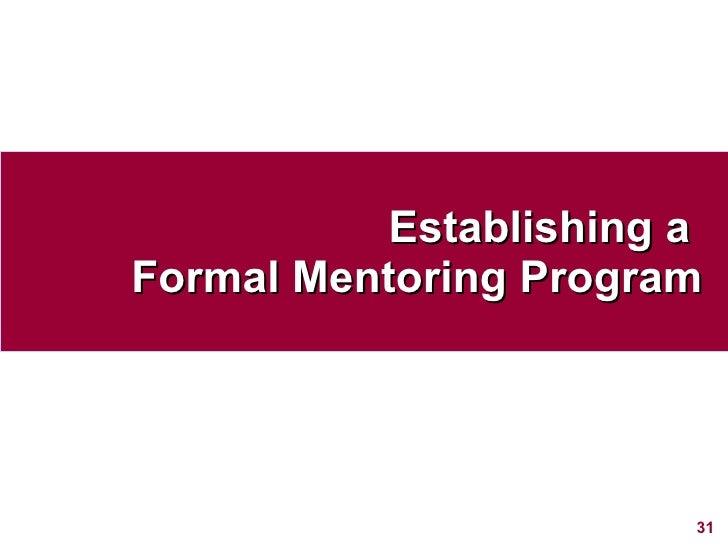Establishing a  Formal Mentoring Program