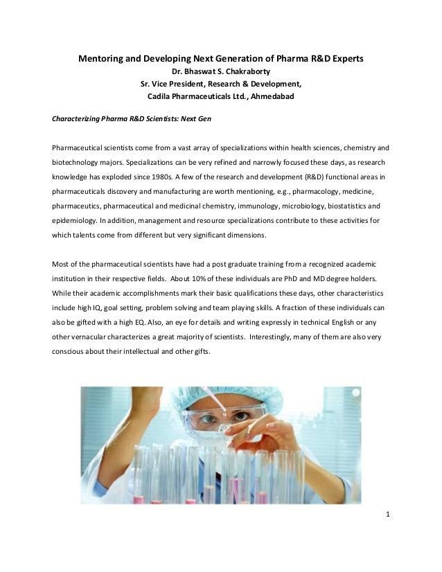 1Mentoring and Developing Next Generation of Pharma R&D ExpertsDr. Bhaswat S. ChakrabortySr. Vice President, Research & De...
