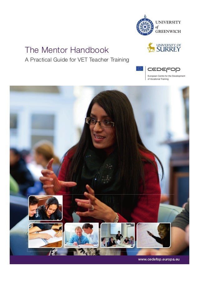 The Mentor Handbook A Practical Guide for VET Teacher Training  1  www.cedefop.europa.eu