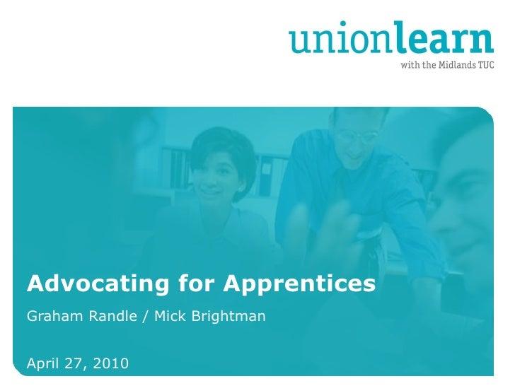 Advocating for Apprentices Graham Randle / Mick Brightman