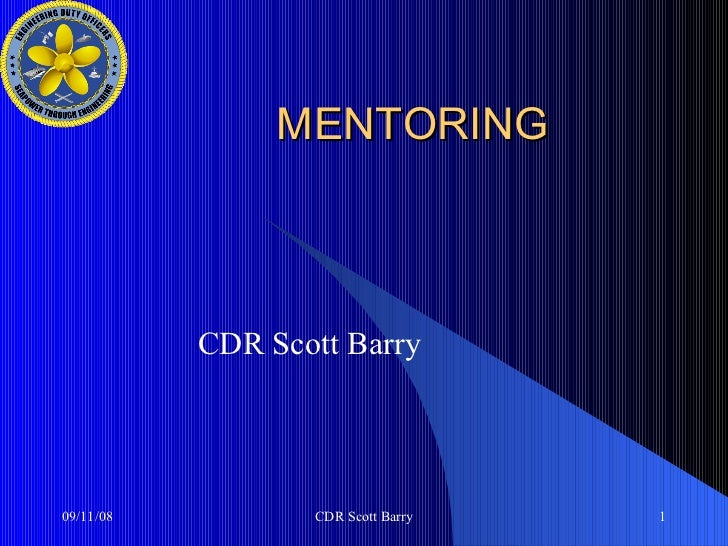 MENTORING CDR Scott Barry