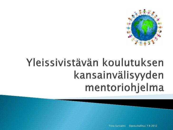 Tiina Sarisalmi   Opetushallitus 7.9.2012