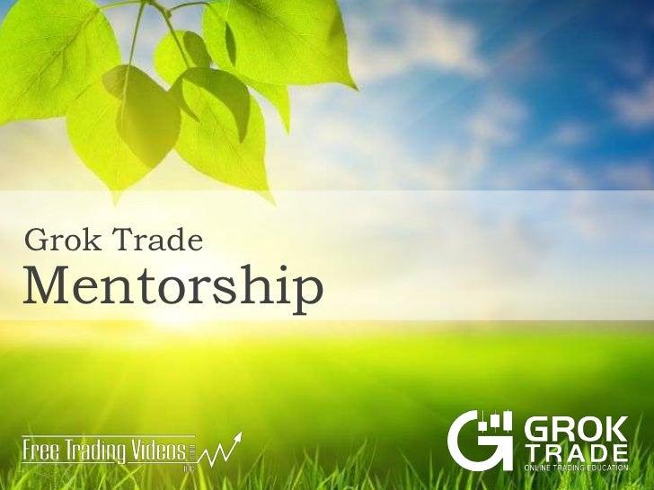 Grok Trade Mentorship<br />