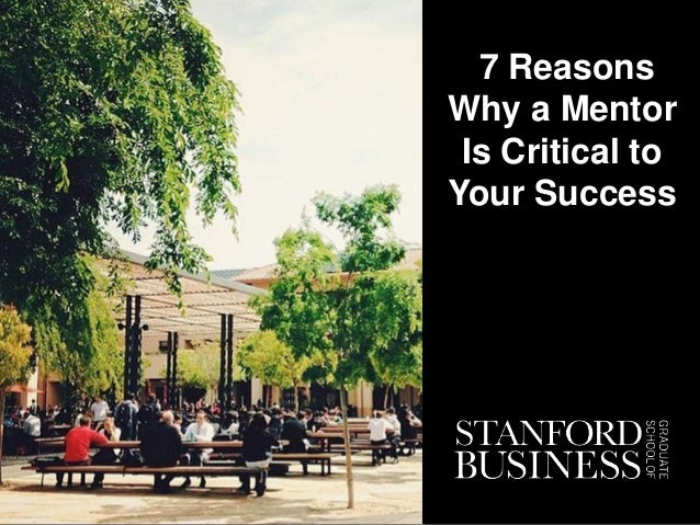 7 Reasons Why a Mentor Is Critical to Your Success