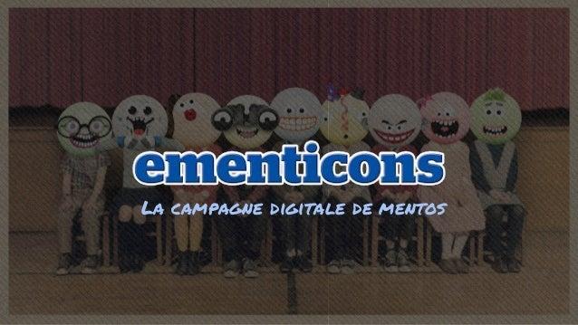 La campagne digitale de mentos