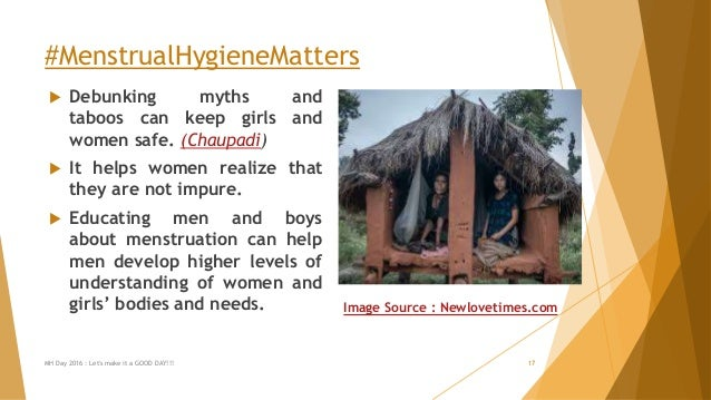 #MenstrualHygieneMatters  Debunking myths and taboos can keep girls and women safe. (Chaupadi)  It helps women realize t...