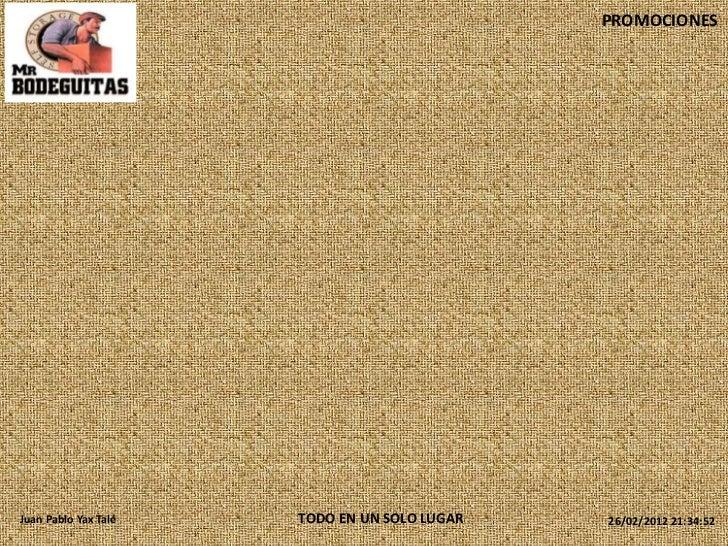 PROMOCIONESJuan Pablo Yax Talé   TODO EN UN SOLO LUGAR   26/02/2012 21:34:52