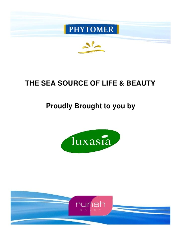 THE SEA SOURCE OF LIFE & BEAUTY       Proudly Brought to you by