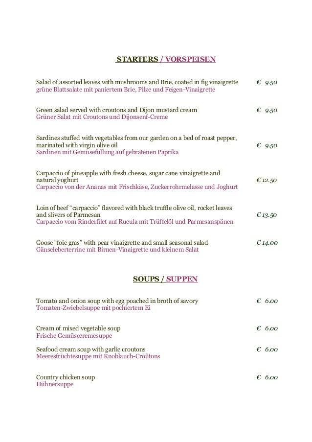 STARTERS / VORSPEISEN Salad of assorted leaves with mushrooms and Brie, coated in fig vinaigrette € 9.50 grüne Blattsalate...