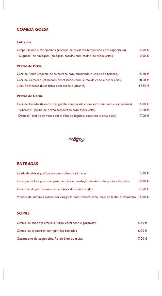 """COMIDA GOESA Entradas Crepe Picante à Morgadinha (recheio de mariscos temperado com especiarias) 10.50 € """"Suquem"""" de Amêij..."""