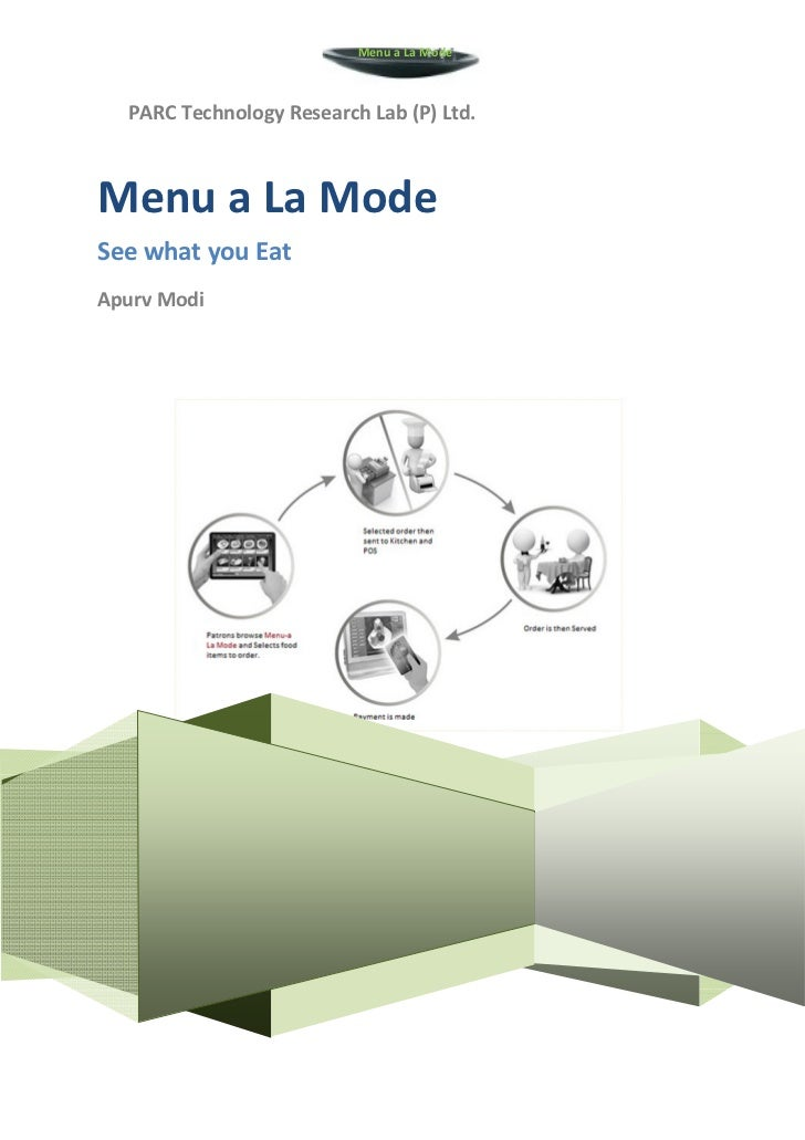 Menu a La Mode  PARC Technology Research Lab (P) Ltd.Menu a La ModeSee what you EatApurv Modi