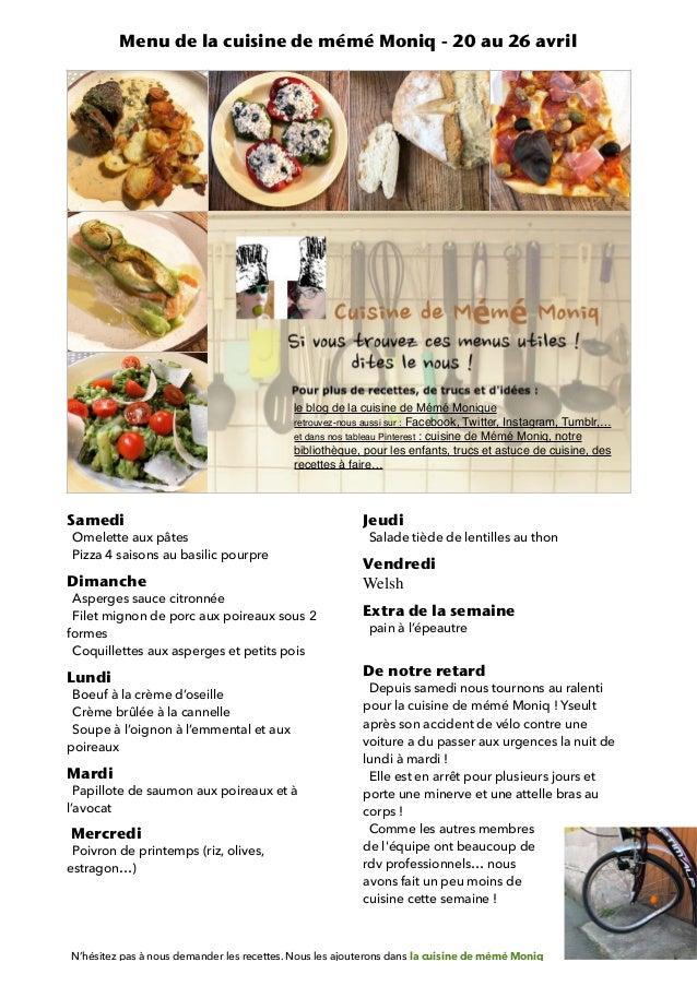Samedi Omelette aux pâtes Pizza 4 saisons au basilic pourpre Dimanche Asperges sauce citronnée Filet mignon de porc aux po...