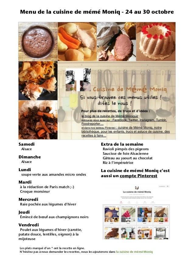Menu de la cuisine de mémé Moniq - 24 au 30 octobre le blog de la cuisine de Mémé Monique retrouvez-nous aussi sur : Faceb...
