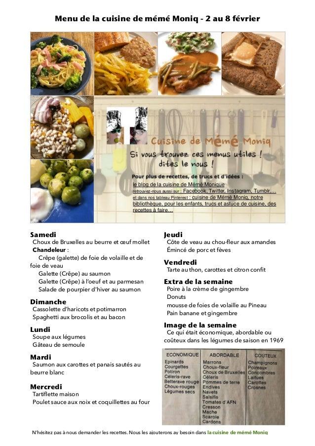 Samedi Choux de Bruxelles au beurre et œuf mollet Chandeleur : Crêpe (galette) de foie de volaille et de foie de veau Gale...