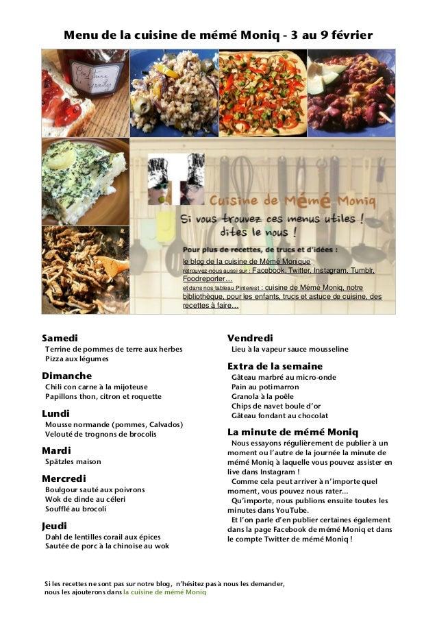Samedi Terrine de pommes de terre aux herbes Pizza aux légumes Dimanche Chili con carne à la mijoteuse Papillons thon, cit...