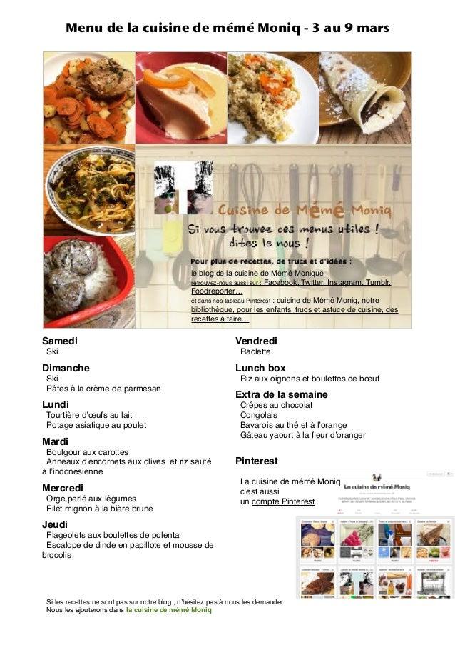 Menu de la cuisine de mémé Moniq - 3 au 9 mars le blog de la cuisine de Mémé Monique retrouvez-nous aussi sur : Facebook, ...