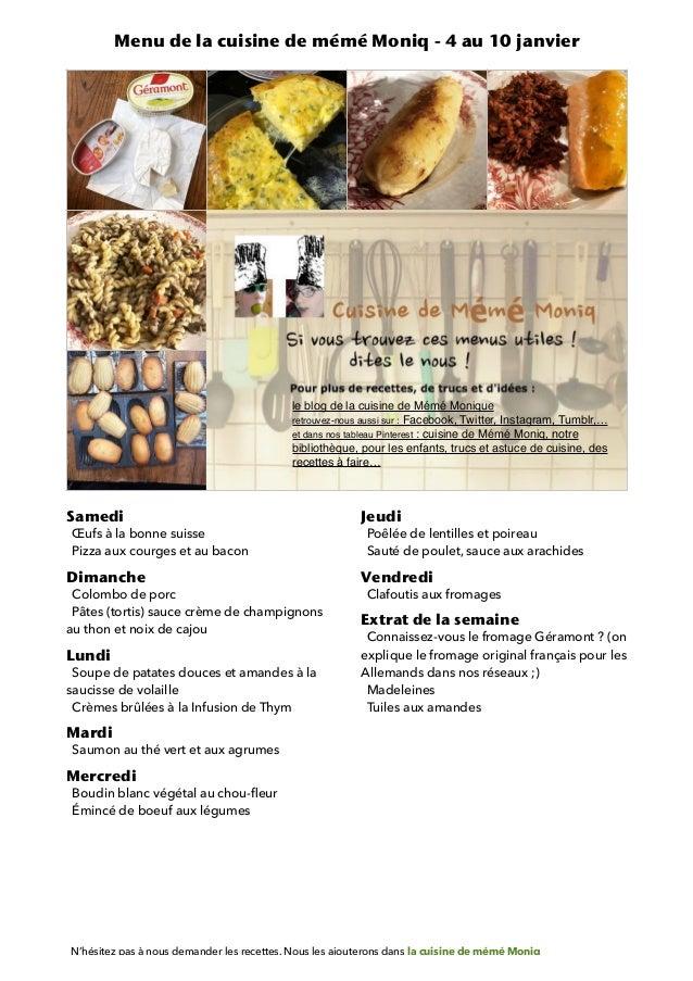 Samedi Œufs à la bonne suisse Pizza aux courges et au bacon Dimanche Colombo de porc Pâtes (tortis) sauce crème de champig...