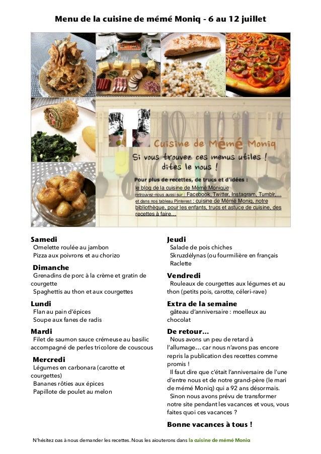 Samedi Omelette roulée au jambon Pizza aux poivrons et au chorizo Dimanche Grenadins de porc à la crème et gratin de cour...