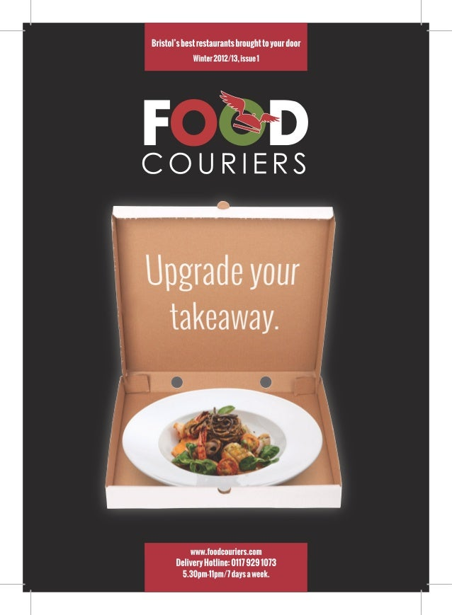 HOW TO ORDER 5.30pm-11pm/7 days a week Delivery Hotline: 0117 929 1073FoodCouriers bring Bristol's best restaurants to you...