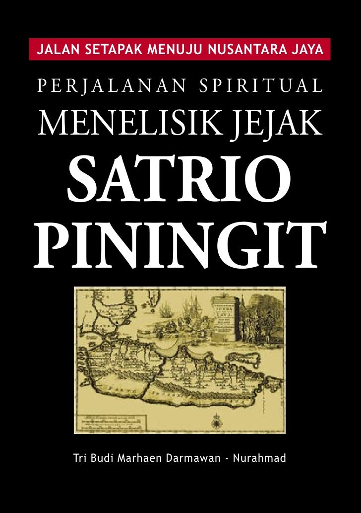JALAN SETAPAK MENUJU NUSANTARA JAYA   Kajian Spiritual Karya Warisan Leluhur Nusantara :      Ramalan Joyoboyo, Ramalan Ro...