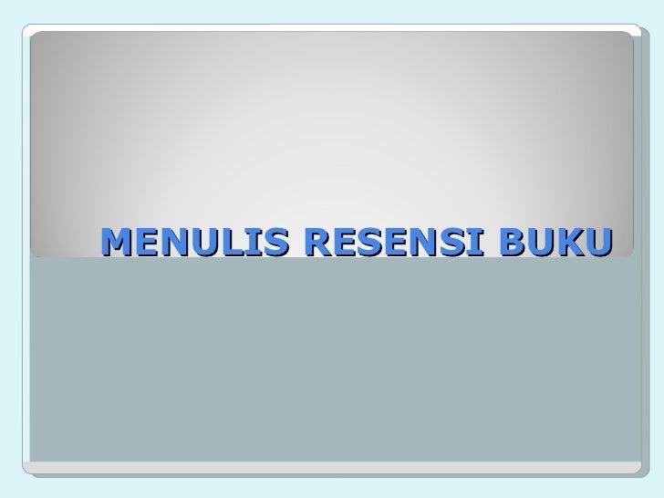 MENULIS RESENSI BUKU