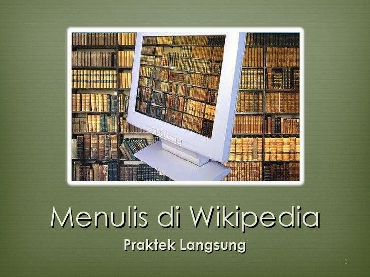 Menulis di Wikipedia Praktek Langsung