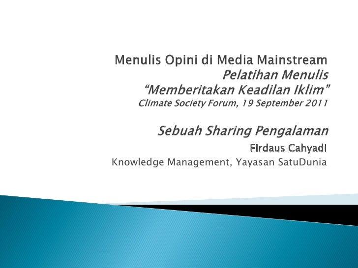 Firdaus CahyadiKnowledge Management, Yayasan SatuDunia