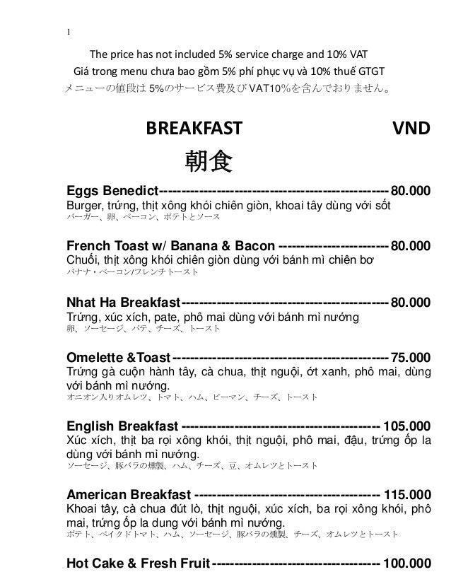 1 The price has not included 5% service charge and 10% VAT Giá trong menu chưa bao gồm 5% phí phục vụ và 10% thuế GTGT メニュ...