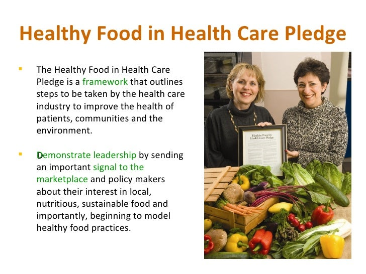 Healthy Food In Health Care Pledge