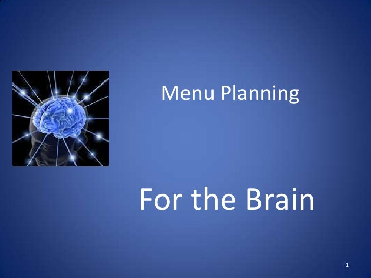 Menu Planning <br />For the Brain<br />1<br />