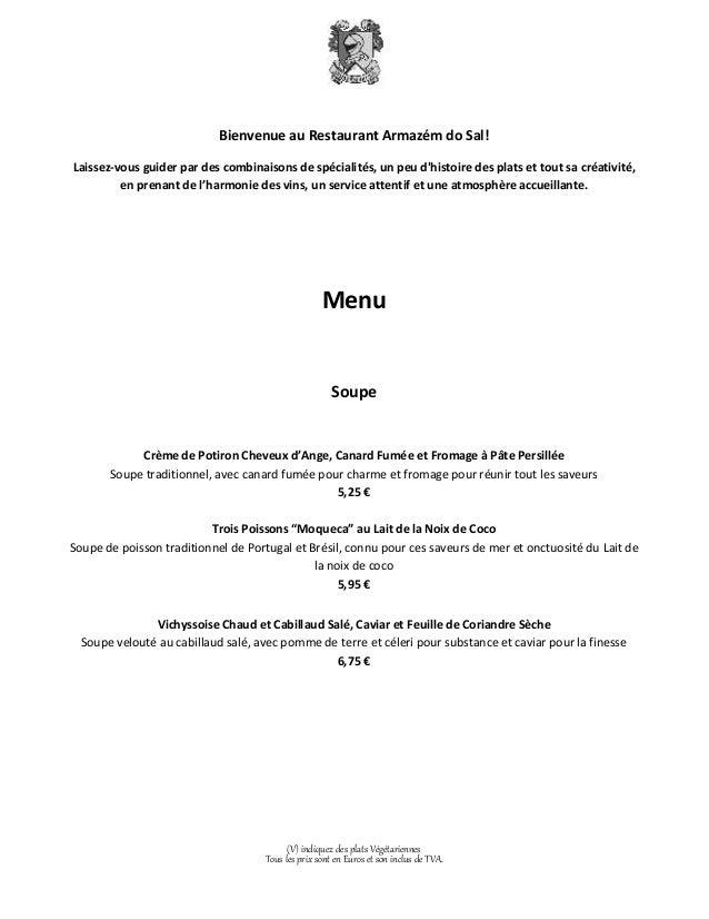 Bienvenue au Restaurant Armazém do Sal!  Laissez-vous guider par des combinaisons de spécialités, un peu d'histoire des pl...