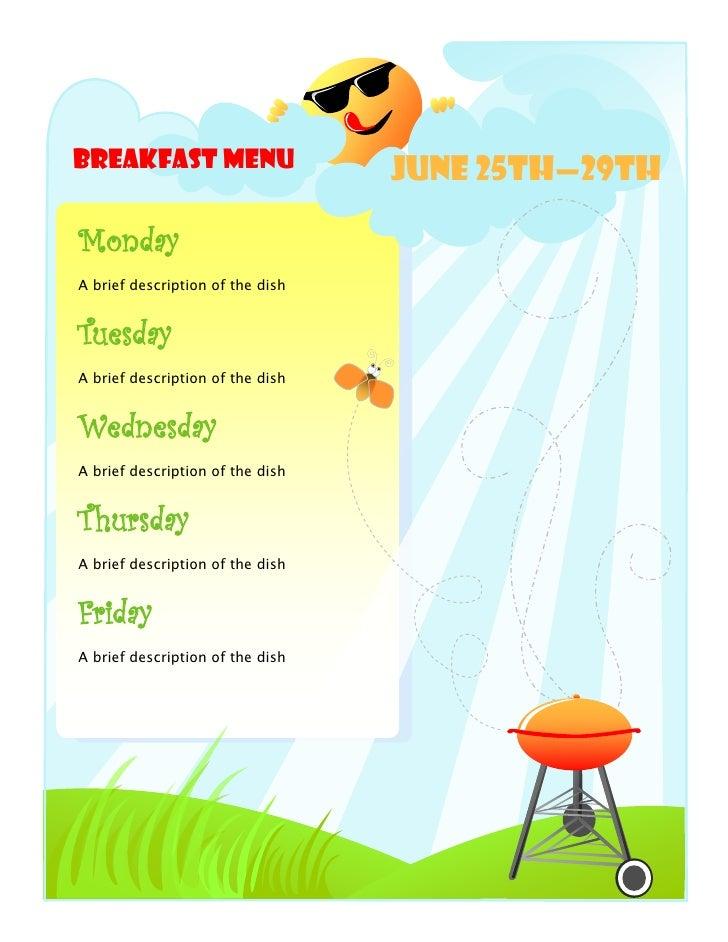Breakfast Menu                    June 25th—29thMondayA brief description of the dishTuesdayA brief description of the dis...