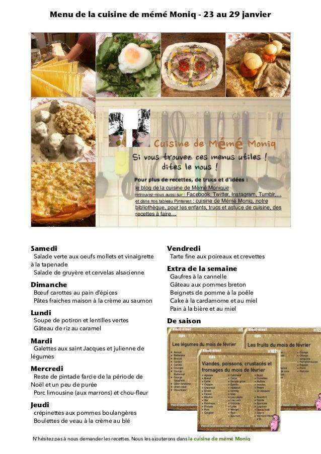 Samedi   Salade verte aux oeufs mollets et vinaigrette à la tapenade   Salade de gruyère et cervelasalsacienne   Dimanche...