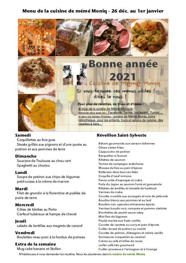 Samedi   Coquillettes au foie gras   Steaks grillés aux pignons et d'une purée au potiron et aux pommes de terre   Dimanch...