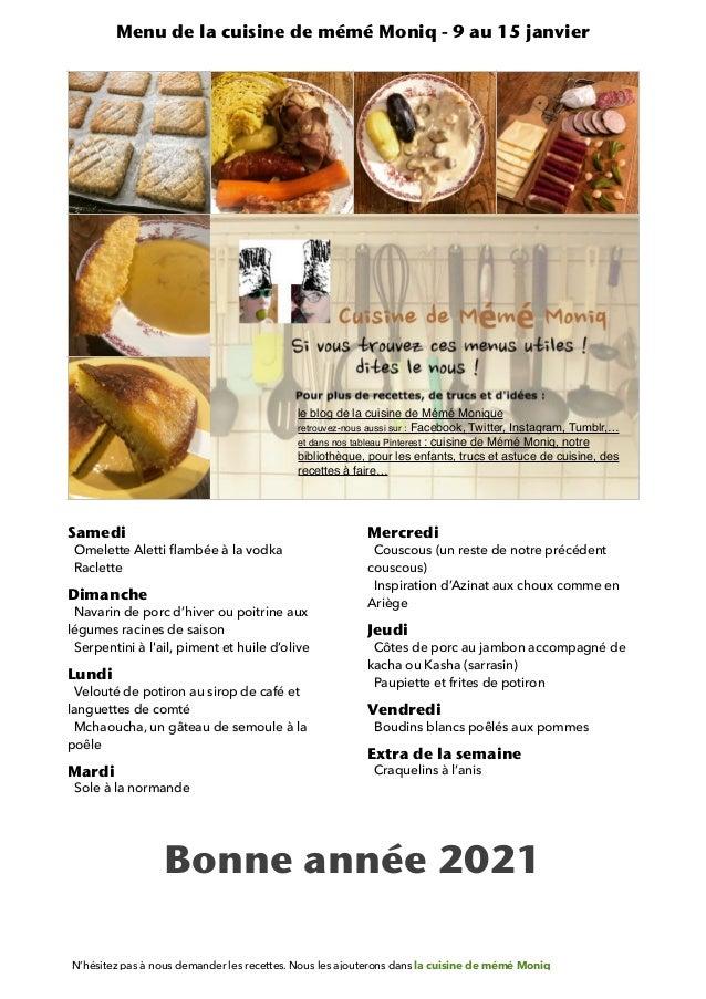 Samedi   Omelette Aletti fl ambée à la vodka   Raclette   Dimanche   Navarin de porc d'hiver ou poitrine aux légumes racin...
