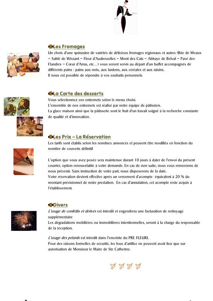 Les FromagesUn choix d'une quinzaine de variétés de délicieux fromages régionaux et autres (Brie de Meaux– Sablé de Wissan...