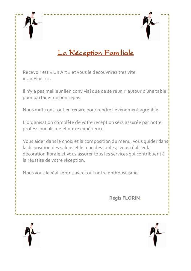 La RéceptionLa RéceptionLa RéceptionLa Réception FamilialeFamilialeFamilialeFamiliale Recevoir est « Un Art » et vous le d...