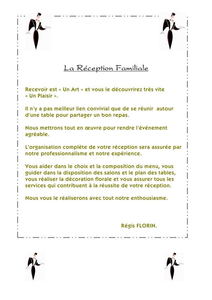 La Réception FamilialeRecevoir est « Un Art » et vous le découvrirez très vite« Un Plaisir ».Il n'y a pas meilleur lien co...