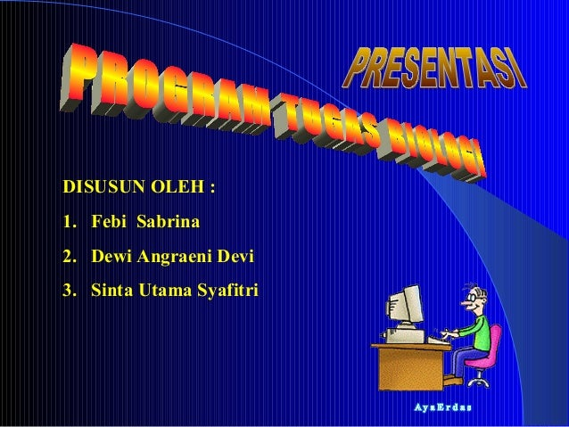 DISUSUN OLEH :1. Febi Sabrina2. Dewi Angraeni Devi3. Sinta Utama Syafitri