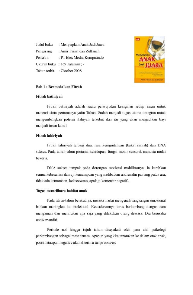 Judul buku : Menyiapkan Anak Jadi Juara Pengarang : Amir Faisal dan Zulfanah Penerbit : PT Elex Media Komputindo Ukuran bu...