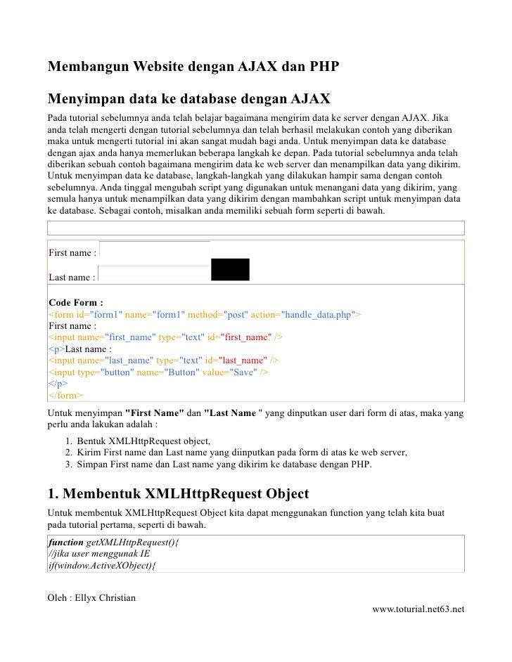 Membangun Website dengan AJAX dan PHP  Menyimpan data ke database dengan AJAX Pada tutorial sebelumnya anda telah belajar ...