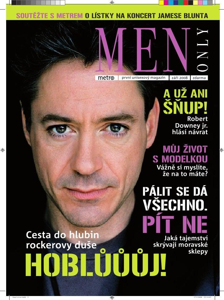 SOUTĚŽTE S METREM O LÍSTKY NA KONCERT JAMESE BLUNTA                                      první unisexový magazín   září 20...
