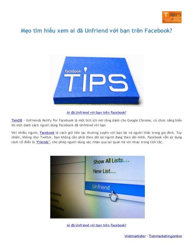 Mẹo tìm hiểu xem ai đã Unfriend với bạn trên Facebook?  Ai đã Unfriend với bạn trên Facebook? TienOB - Unfriends Notify Fo...