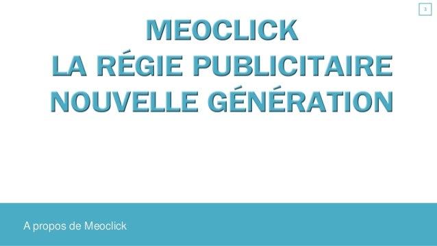 A propos de Meoclick 3