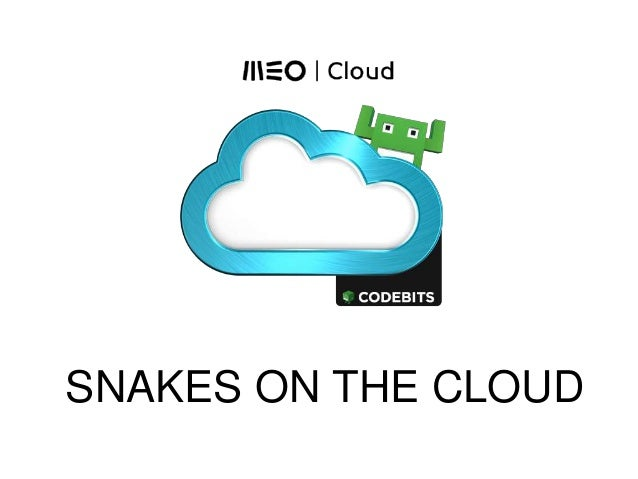 Codebits 2014 SNAKES ON THE CLOUD
